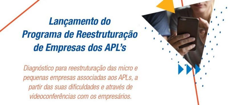 APLs lançam programa para reestruturação para micro e pequenas empresas.