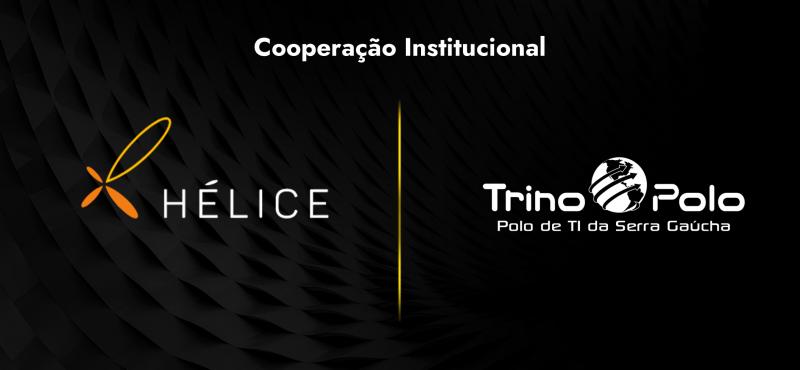 Trino Polo e Instituto Hélice oficializam parceria em movimento para desenvolver ecossistema da Serra Gaúcha